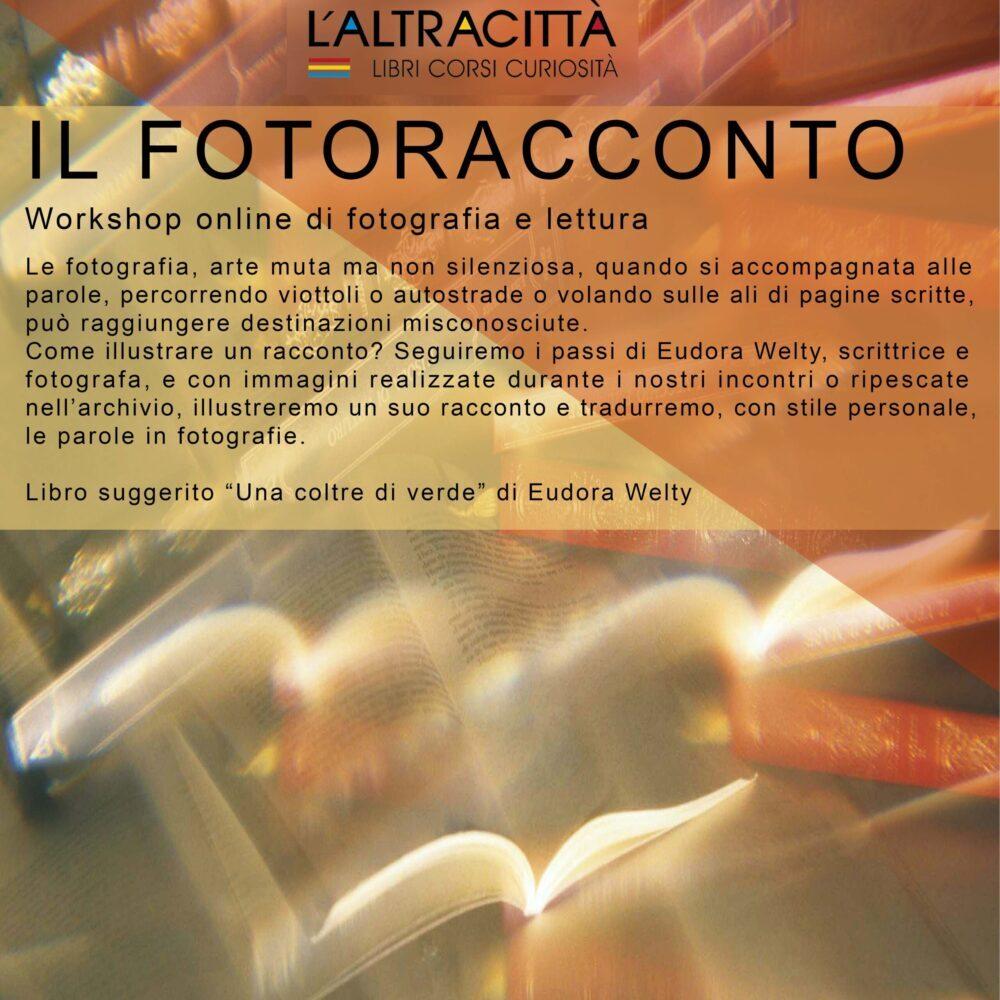 IL FOTORACCONTO workshop di fotografia e lettura